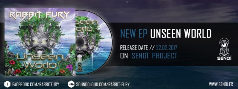 RABBIT FURY – UNSEEN WORLD EP [OUT NOW]