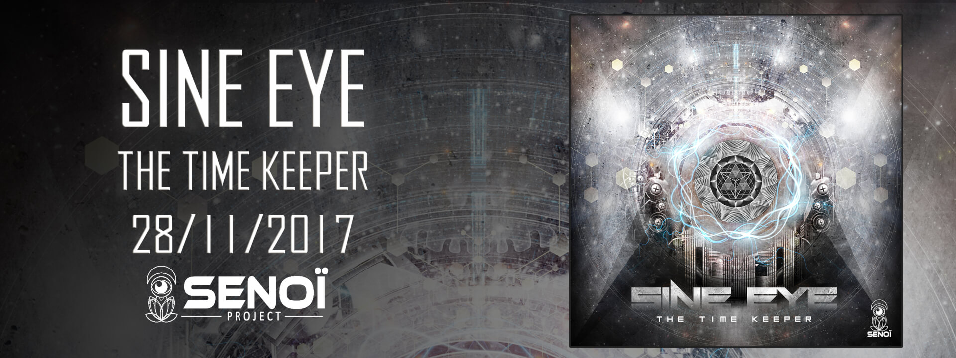 ► [LABEL] SINE EYE – THE TIME KEEPER EP [OUT NOW]