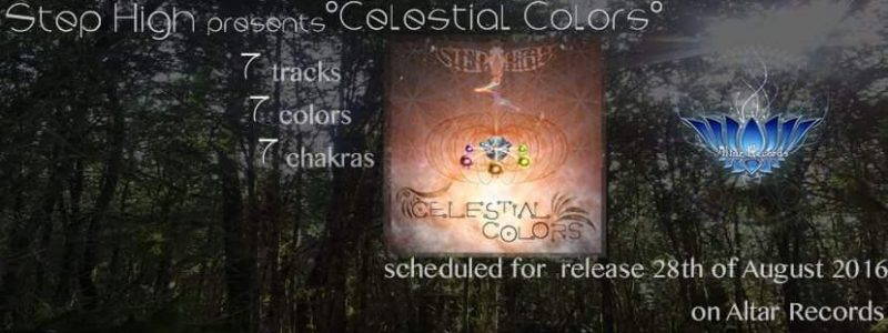 CELESTIAL COLORS BY STEP HIGH – OUT NOW ON ALTAR RECORDS